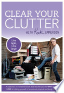 Clear Your Clutter And The How Of Ridding