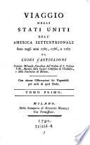 Viaggio Negli Stati Uniti Dell America Settentrionale fatto negli anni 1785  1786  e 1787     Con alcune Osservazioni sui Vegetabili pi   utili di quel Paese