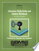 Giver Study Guide and Student Workbook