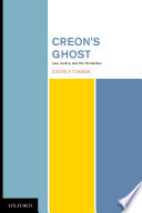 Creon s Ghost Law Justice and the Humanities