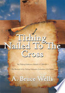 Tithing  Nailed To The Cross