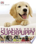 Training Your Superpuppy