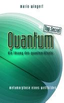 Quantum Top Secret - Die Losung Des Quantenratsels