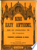 Nine easy Anthems ... arranged by W. Wilson