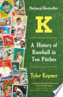 K A History Of Baseball In Ten Pitches