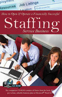 How to Open   Operate a Financially Successful Staffing Service Business