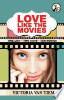 Love Like The Movies : thrown into love—hollywood-style—when her gorgeous ex presents a...