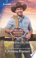 A Maverick to  Re Marry