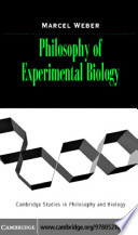 Philosophy of Experimental Biology