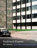 The Buildings of Ferdinand Kramer