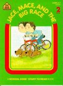 Jace  Mace  and the Big Race