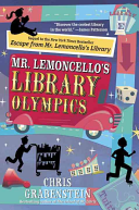 Mr. Lemoncello's Library Olympics : compete in the first ever...