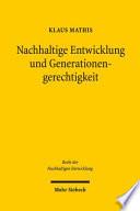 Nachhaltige Entwicklung und Generationengerechtigkeit