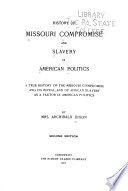 History of Missouri Compromise and Slavery in American Politics