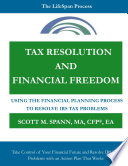 Tax Resolution and Financial Freedom  Using the Financial Planning Process to Resolve IRS Tax Problems