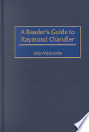 A Reader s Guide to Raymond Chandler