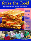 You're the Cook! In The Kitchen By Katie Wilton Is