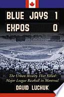 Blue Jays 1, Expos 0