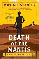 Death of the Mantis Of Legends That Speak Of Lost Cities Hidden