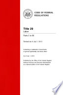 Title 29 Labor Parts 0 To 99 Revised As Of July 1 2013