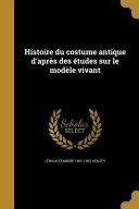 FRE-HISTOIRE DU COSTUME ANTIQU