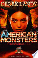 American Monsters  The Demon Road Trilogy  Book 3