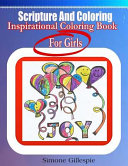 Scripture and Coloring  Inspirational Coloring Book for Girls