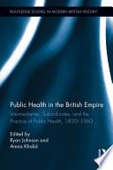 Public Health in the British Empire