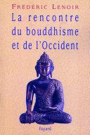 La rencontre du bouddhisme et de l Occident