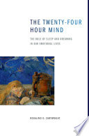 The Twenty four Hour Mind