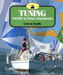 Tuning Yachts and Small Keelboats