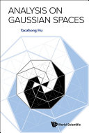 Analysis on Gaussian Spaces