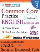 Common Core Practice   3rd Grade English Language Arts