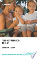 The Motherhood Mix Up