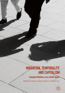 Migration, Temporality, and Capitalism