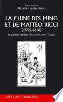 La Chine des Ming et de Matteo Ricci  1552 1610