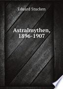 Astralmythen, 1896-1907