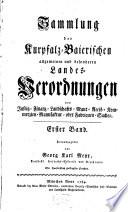 Sammlung der Kurpfalz Baierischen allgemeinen und besonderen Landes Verordnungen
