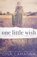One Little Wish