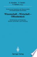 Konferenz der Akademien der Wissenschaften der Bundesrepublik Deutschland. Wissenschaft -Wirtschaft -Öffentlichkeit
