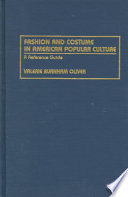 Fashion and Costume in American Popular Culture