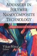 Advances in Polymer Nanocomposite Technology