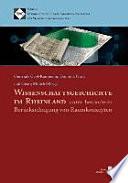 Wissenschaftsgeschichte im Rheinland unter besonderer Berücksichtigung von Raumkonzepten