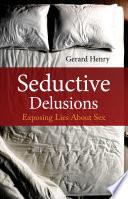 Seductive Delusions