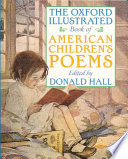 The Oxford Illustrated Book of American Children s Poems