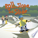 Roll  Slope  and Slide