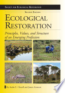 Ecological Restoration  Second Edition