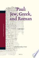 Paul As Jew Greek And Roman?
