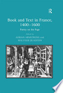 Book and Text in France, 1400–1600