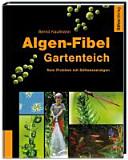 Algen-Fibel Gartenteich